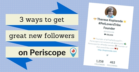 how to get new followers on Periscope