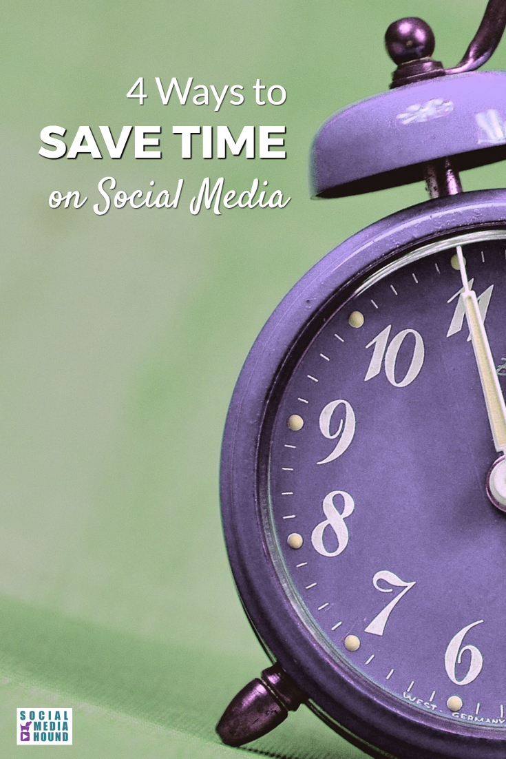 4 ways to save time on your social media marketing. Everybody knows social media can be a time sink. So finding ways to do it effectively, while saving time, is key! These tips will help.