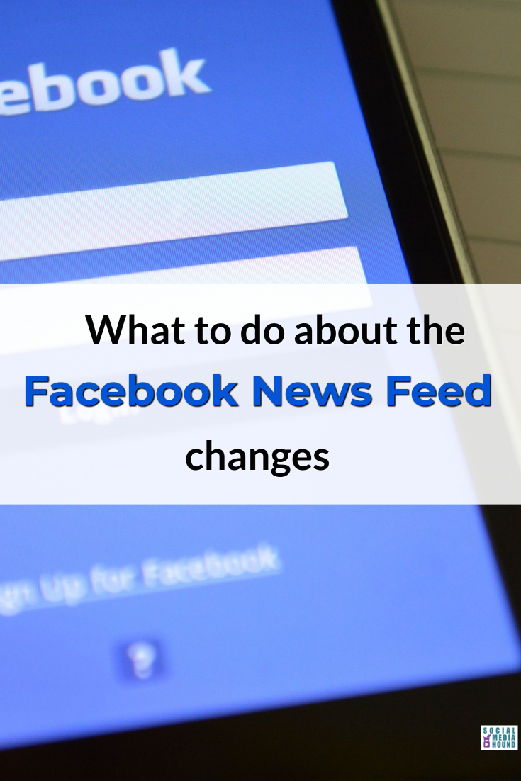 Still in a panic about the Facebook News Feed changes? Here are some ideas that should help. #Facebook #FacebookNewsFeed