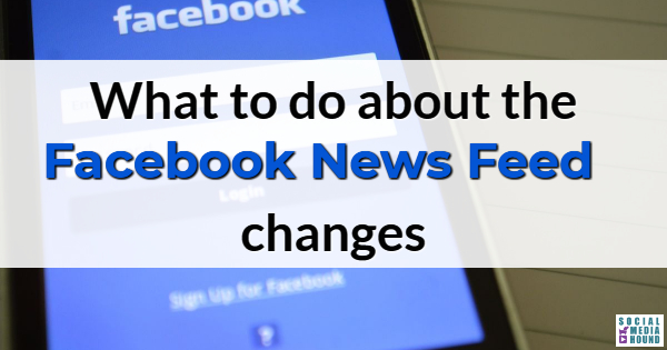 Facebook News Feed changes 2018
