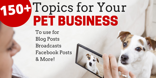 live video topics for pet businesses